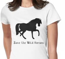 Save the Wild Horses! Save the Wild Ponies!. Womens Fitted T-Shirt