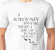 I Solemnly Swear That I Am Up To No Good (Black) Unisex T-Shirt