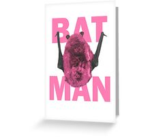 Bat Man in Pink Greeting Card
