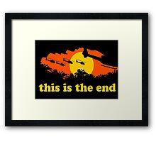 Apocalypse Now: This is the end Framed Print