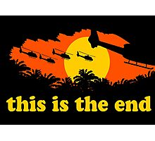 Apocalypse Now: This is the end Photographic Print