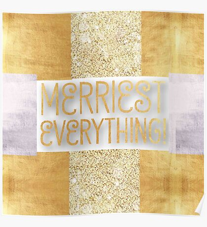 modern,christmas,merry christmas,merriest everything, typography,cool text Poster