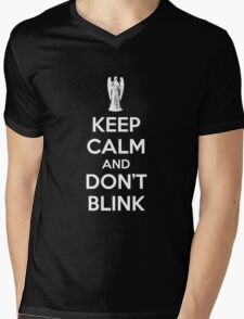 Keep calm and don't blink Mens V-Neck T-Shirt