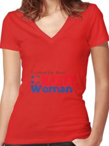 I Voted for that Nasty Woman - Hillary Clinton Women's Fitted V-Neck T-Shirt