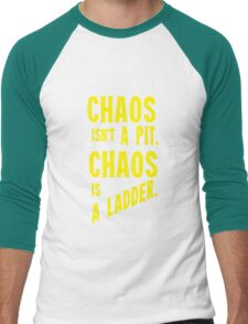 Game of Thrones Baelish Chaos Isn't a Pit Chaos is a Ladder Men's Baseball ¾ T-Shirt