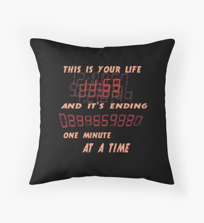 Fight Club This is Your Life and It's Ending One Minute at a Time Throw Pillow