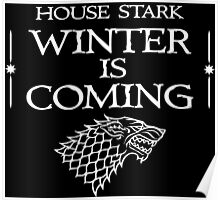 House Stark - Winter is Coming Poster