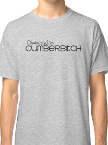 Obviously I'm Cumberbitch Classic T-Shirt