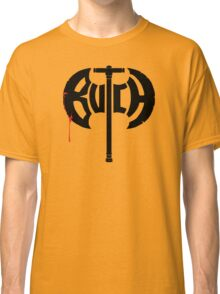 Butch Axe (black) Classic T-Shirt