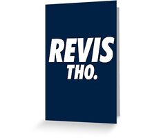 Revis Tho. Greeting Card