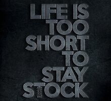 Life is too short to stay stock case (1) by PlanDesigner