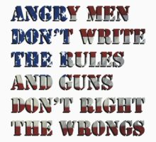 Angry Men Don't Write The Rules by HatsyAmos
