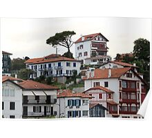 Charming Sea Side Town II - Basque country, France. Poster
