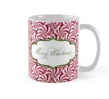 Merry Whatever - Peppermints Red Mug