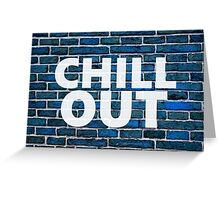 Chill Out Blue Brick Wall Greeting Card