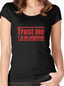 TRUST ME I'M AN ENGINEER RED  T-SHIRT Women's Fitted Scoop T-Shirt
