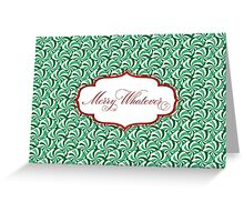 Merry Whatever - Peppermints Green Greeting Card
