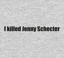 The L Word - I killed Jenny Schecter Kids Tee