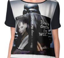 how to destroy the world Chiffon Top