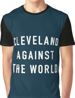 Cleveland Against The World (CAVS) Graphic T-Shirt