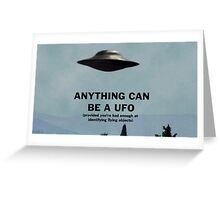 Anything Can Be A UFO 2: Electric Boogaloo Greeting Card