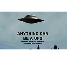 Anything Can Be A UFO 2: Electric Boogaloo Photographic Print