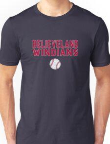 Cleveland Indians Baseball Believe Land Windians Unisex T-Shirt