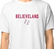 Believeland Cleveland Indians Baseball  Classic T-Shirt