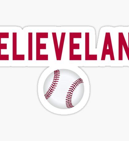 Believeland Cleveland Indians Baseball  Sticker