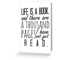 """""""Life is a book. . ."""" - Will Herondale Quote Greeting Card"""