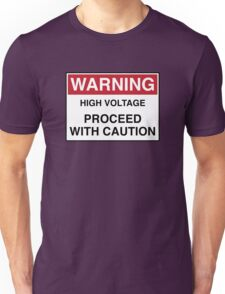 WARNING - PROCEED WITH CAUTION Unisex T-Shirt