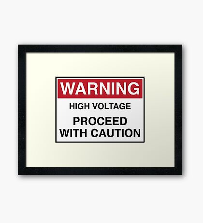 WARNING - PROCEED WITH CAUTION Framed Print