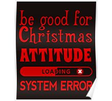 Be good for Christmas...  Poster