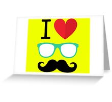 I Love Moustache Greeting Card