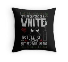 Ugly Sweater - I'm Dreaming of a White Bottle of Wine Throw Pillow
