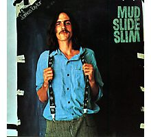 James Taylor - Mud Slide Slim Photographic Print