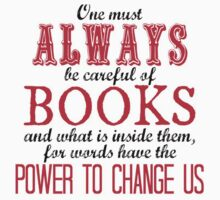 """One must always be careful of books. . ."" Tessa Quote Kids Clothes"