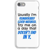 """Try me on a day that doesn't end in y."" Jace Quote iPhone Case/Skin"