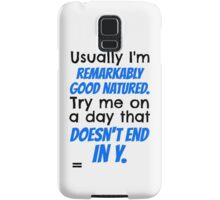 """Try me on a day that doesn't end in y."" Jace Quote Samsung Galaxy Case/Skin"