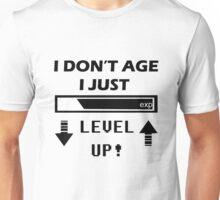 I Dont Age I Level Up white Unisex T-Shirt