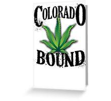 Colorado Bound Greeting Card