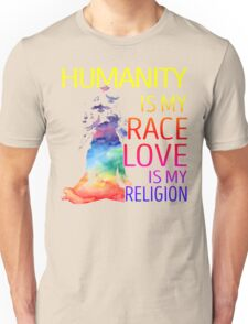 Yoga zen humanity is my race love is my religion Unisex T-Shirt