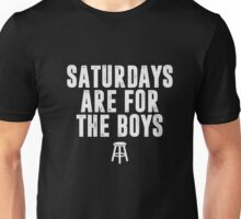 Men's Saturdays Are For the Boys Shirt Unisex T-Shirt