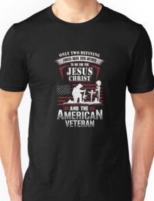 Only Two Defining The American Veteran - US Veteran T-Shirt Unisex T-Shirt
