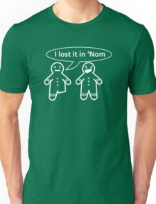 I Lost It In 'Nom Unisex T-Shirt