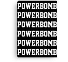 Powerbomb X6 Canvas Print