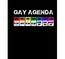 Gay Agenda T Shirt Photographic Print