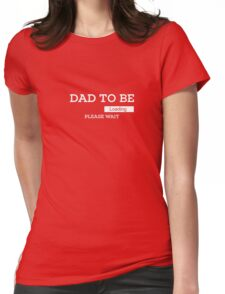 Dad To Be Loading Please Wait Unique Novelty T Shirt for Men Womens Fitted T-Shirt