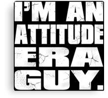 Attitude Era Guy Canvas Print