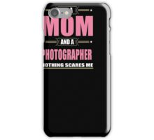 Photographer MOM T shirt - Christmas Gifts For Mom iPhone Case/Skin